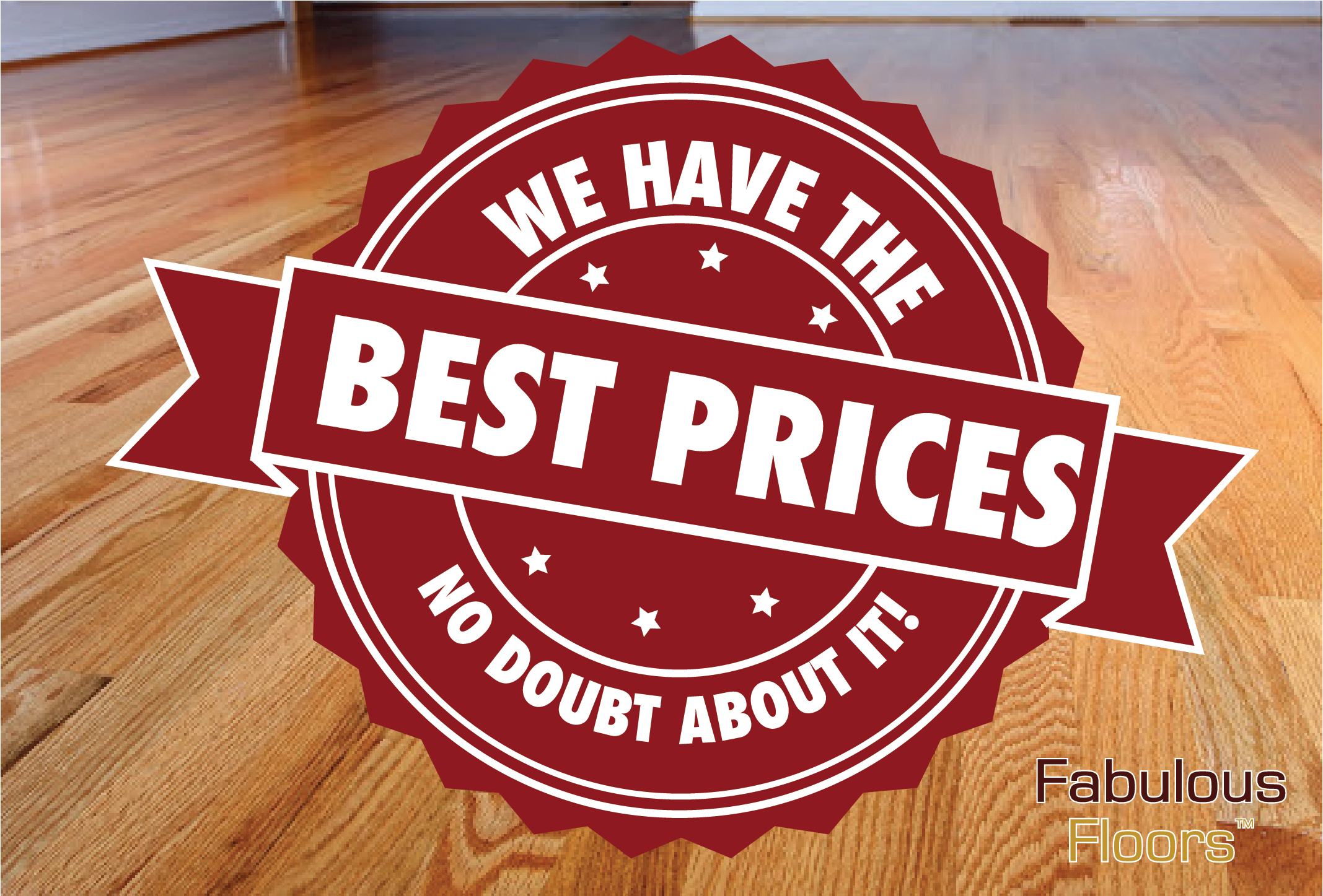 We have the best prices in town